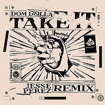 Take It (Jesse Perez Remix)