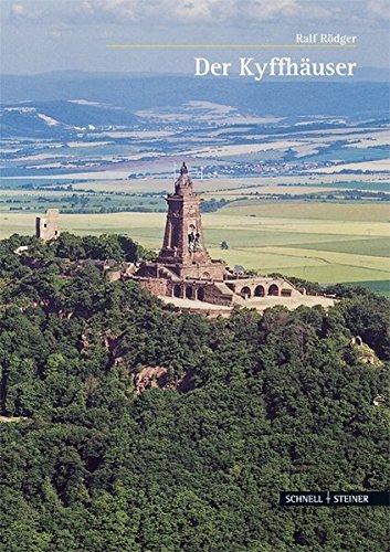Der Kyffhäuser: Ein Gebirge, ein Berg, eine Burg, ein Denkmal (Große Kunstführer, Band 279)