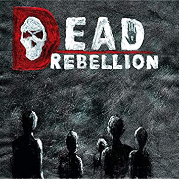 Dead Rebellion