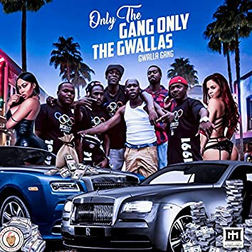Only the Gang, Only the Gwallas