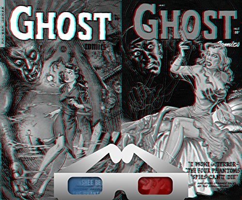 Ghost Comics. 3D Anaglyph Issues 1 and 2. Includes the Banshee bells, Flee the phantoms, I woke in terror and spies can't die. Golden Age Digital Stereocopic 3D Comics Paranormal (English Edition)