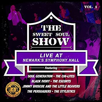 The Sweet Soul Show: Live at Newark's Symphony Hall - Volume 1 (Digitally Remastered)