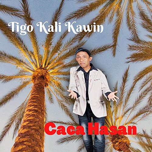Tigo Kali Kawin
