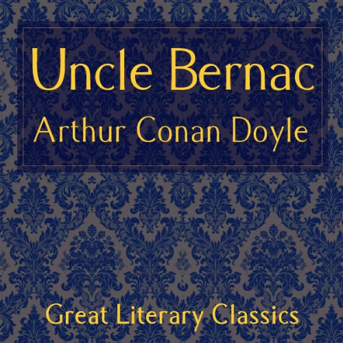 Uncle Bernac audiobook cover art