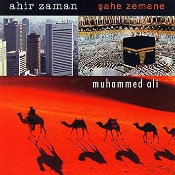 Ahir Zaman (Şahe Zemane)