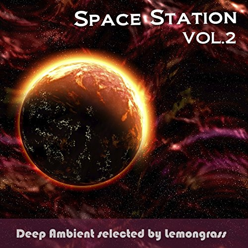 Space Station, Vol. 2 (Deep Ambient Selected by Lemongrass)