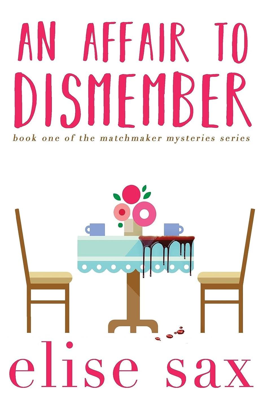 教会ささいな薬用An Affair to Dismember (Matchmaker Mysteries)