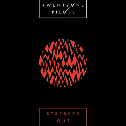 Stressed Out (2-Track)