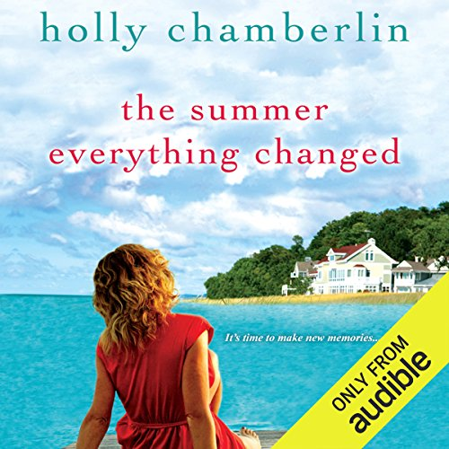 The Summer Everything Changed audiobook cover art