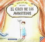 El circo de los monstruos: 8 (Libros para la Educación Emocional)