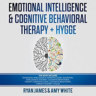 Emotional Intelligence and Cognitive Behavioral Therapy + Hygge: 5 Manuscripts cover art