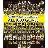 KASHIWA REYSOL J.LEAGUE ALL1000 GOALS [Blu-ray]