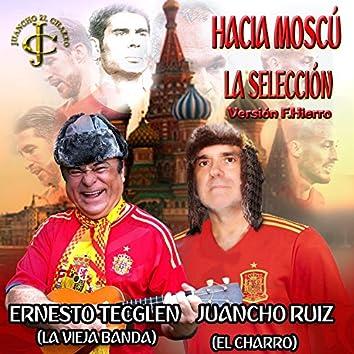 Hacia Moscú va la selección versión F. Hierro dance