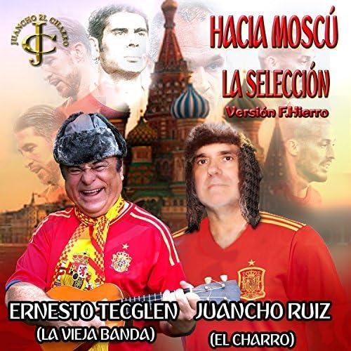 """Juancho Ruiz (El Charro) & Ernesto Tecglen """"La Vieja Banda"""""""
