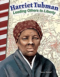 Harriet Tubman: Leading Others to Liberty - Social Studies Book for Kids - Great for School Projects and Book Reports (Primary Source Readers)