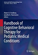 Handbook of Cognitive Behavioral Therapy for Pediatric Medical Conditions (Autism and Child Psychopathology Series)