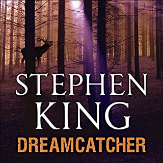 Dreamcatcher                   By:                                                                                                                                 Stephen King                               Narrated by:                                                                                                                                 Jeffrey DeMunn                      Length: 22 hrs and 45 mins     44 ratings     Overall 4.3