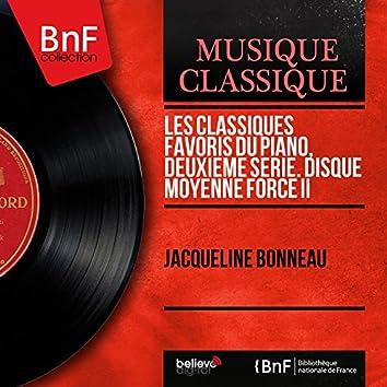 Les classiques favoris du piano, deuxième série. Disque moyenne force II (Mono Version)