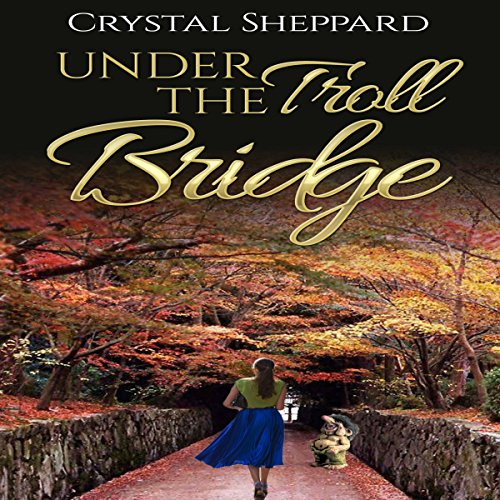Under the Troll Bridge audiobook cover art