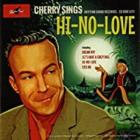 Hi-No-Love by Cherry Casino & The Gamb