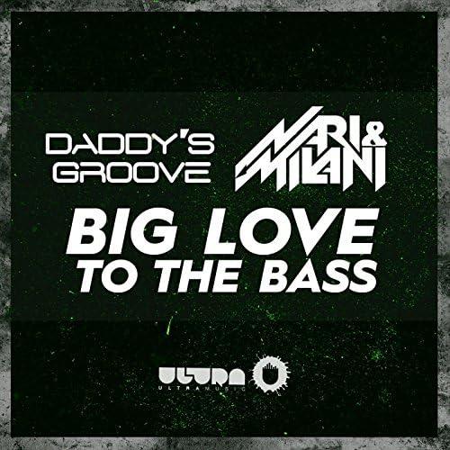 Daddy's Groove & Nari & Milani