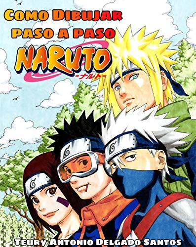 Aprende a dibujar paso por paso de manera lineal: Naruto y Boruto personajes (Naruto shonen dibujo nº 1)