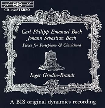 Bach, C.P.E. / Bach, J.S.: Pieces for Fortepiano and Clavichord