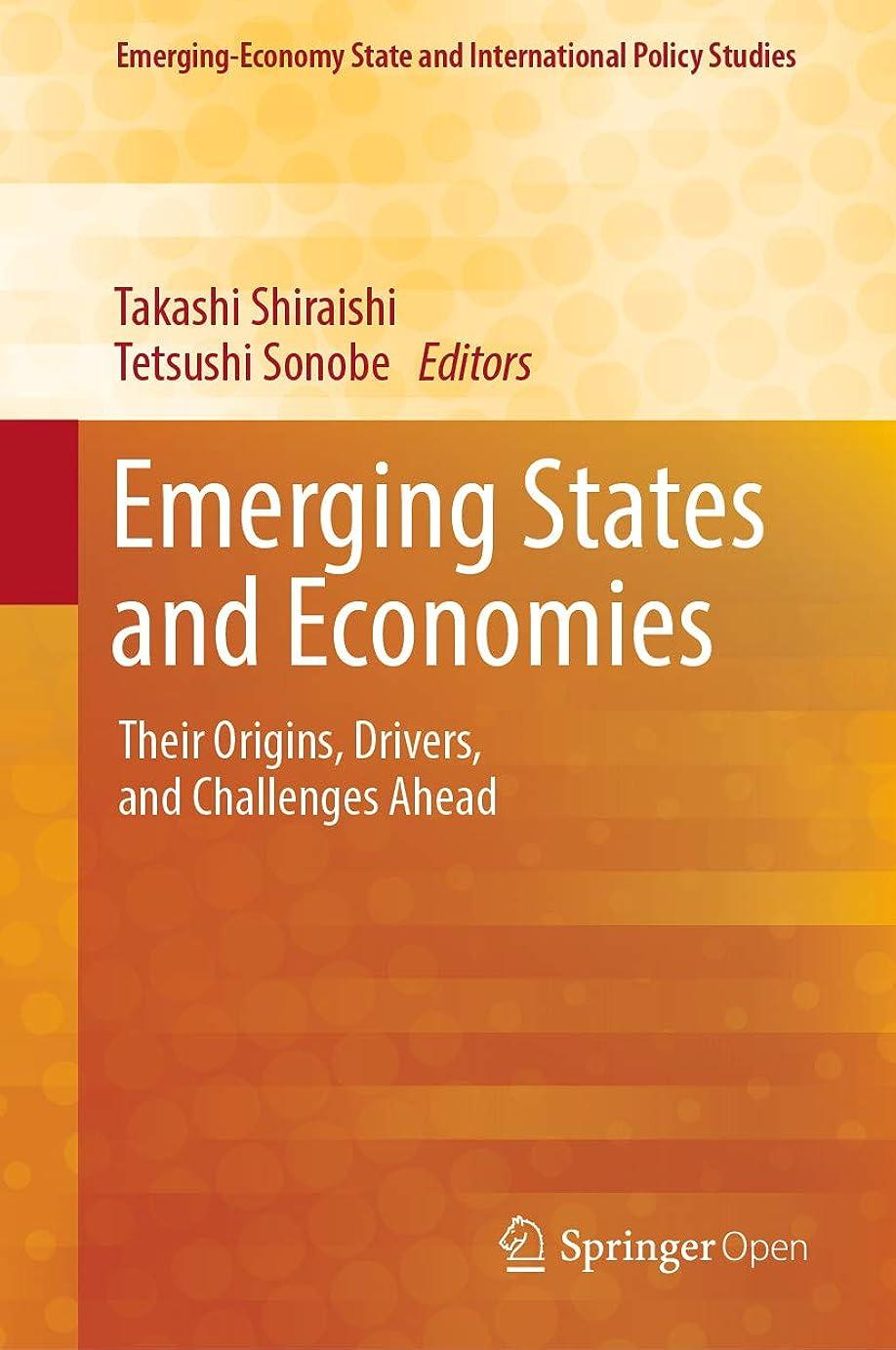 お尻依存するアレキサンダーグラハムベルEmerging States and Economies: Their Origins, Drivers, and Challenges Ahead (Emerging-Economy State and International Policy Studies) (English Edition)