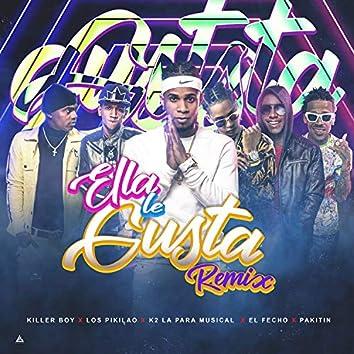 Ella Le Gusta (Remix)