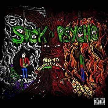 Sick 'n' Psycho