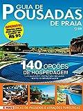 Guia de Pousadas de Praia Ed.11: 140 opções de hospedagem (Portuguese Edition)