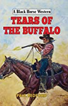 Tears of the Buffalo