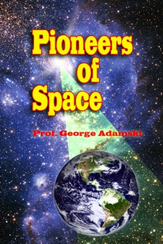 Pioneers of Space (Annotated) (English Edition)