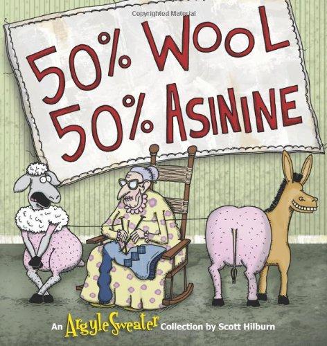 50% Wool, 50% Asinine: An Argyle Sweater Collection (Volume...