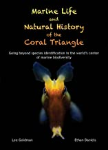 Marine Life and Natural History of the Coral Triangle