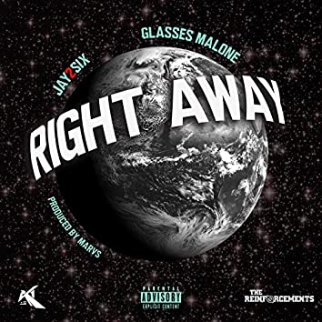 Right Away (feat. Glasses Malone)