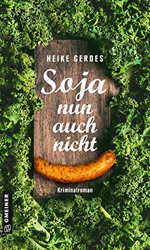 Buchseite und Rezensionen zu 'Soja nun auch nicht' von Heike Gerdes