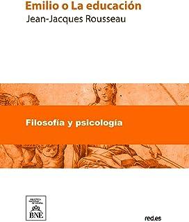 Libro electrónico gratis:<br>Jean-Jacques Rousseau Emilio o La educación