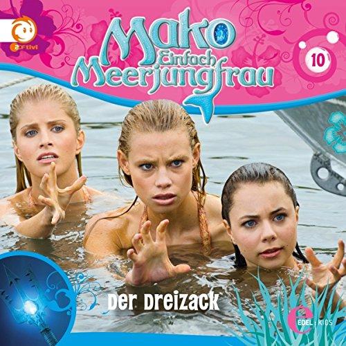 Der Dreizack (Mako - Einfach Meerjungfrau 10) Titelbild