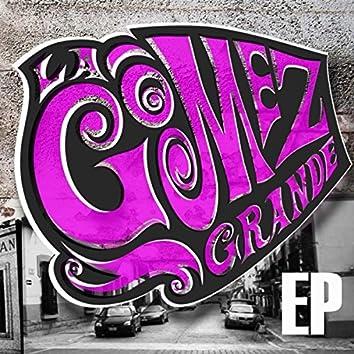 Gómez Grande EP