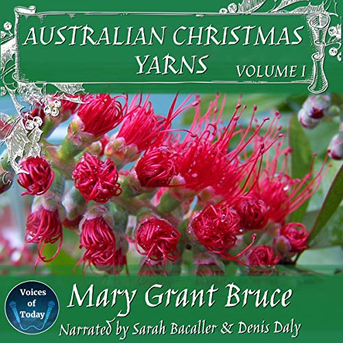 Australian Christmas Yarns: Volume 1 cover art
