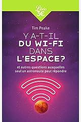 Y a-t-il du Wi-Fi dans l'espace?: Et autres questions auxquelles seul un astronaute peut répondre Livro de bolso