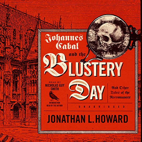Johannes Cabal and the Blustery Day audiobook cover art