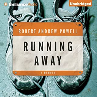 Running Away                   By:                                                                                                                                 Robert Andrew Powell                               Narrated by:                                                                                                                                 Robert Andrew Powell                      Length: 7 hrs and 44 mins     1 rating     Overall 3.0