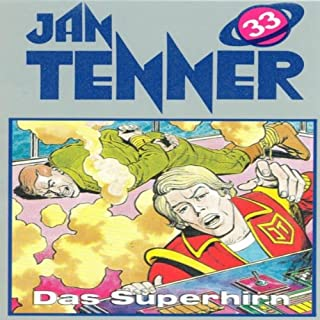Das Superhirn (Jan Tenner Classics 33) Titelbild