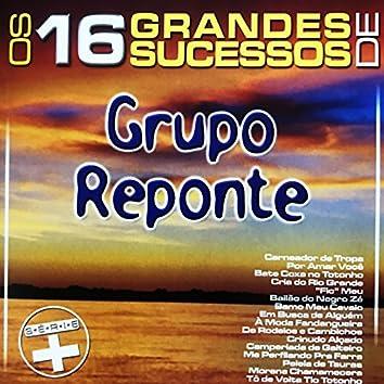 Os 16 Grandes Sucessos de Grupo Reponte - Série +