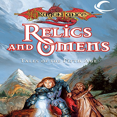 Relics and Omens: Tales of the Fifth Age audiobook cover art