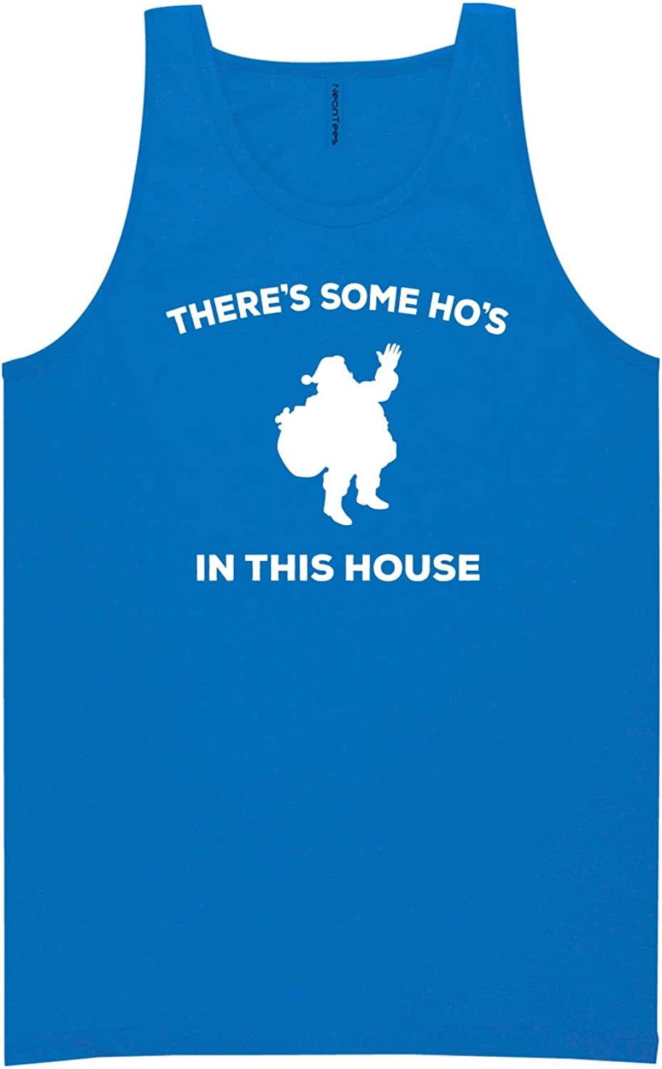 There's Some Ho's in This House Neon Blue Tank Top - XX-Large