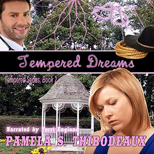 Tempered Dreams audiobook cover art