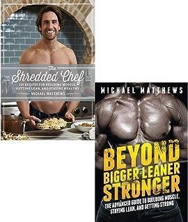 Michael Matthews Collection 2 Books Set (The Shredded Chef [Hardcover], Beyond Bigger Leaner Stronger)